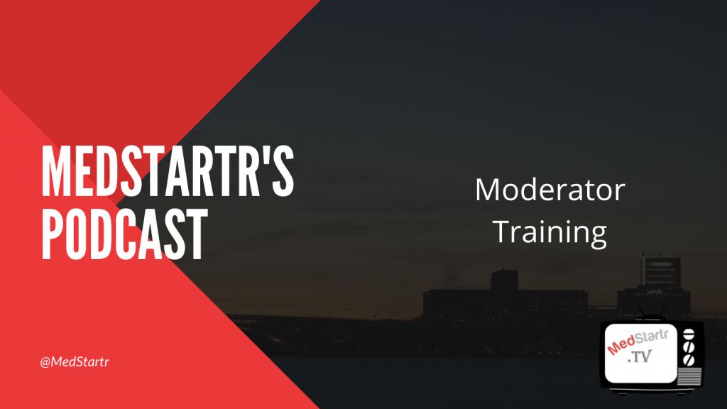 MedStartr Clubhouse Moderator Training