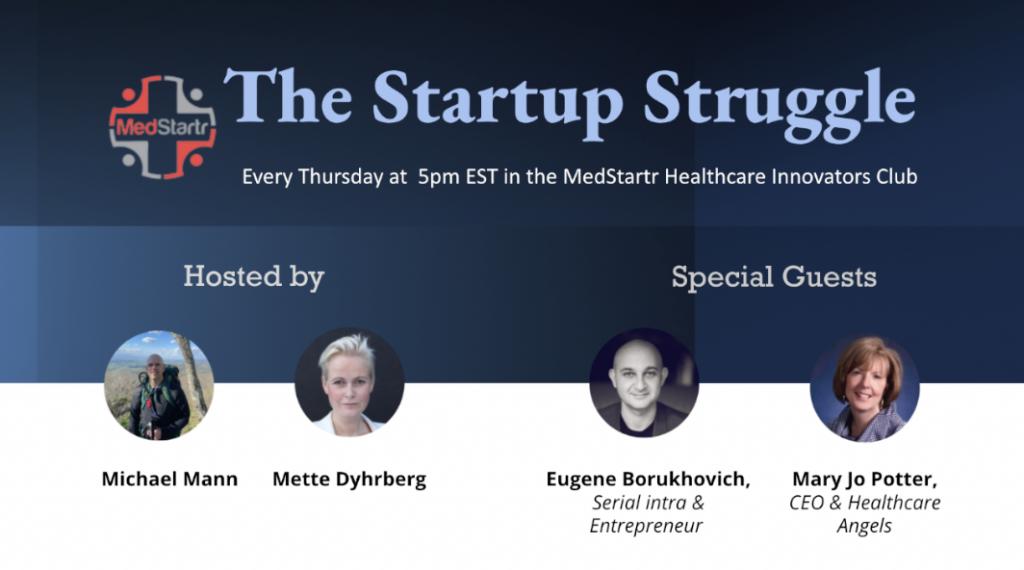 Startup Struggle w/ Eugene Borukhovich & Mary Jo Potter